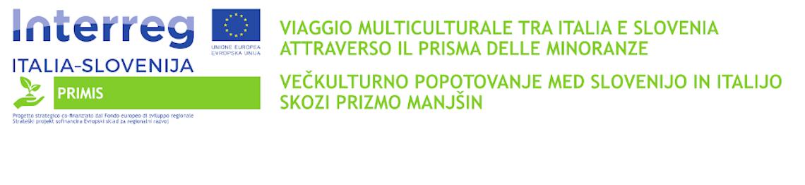 PRIMIS  – Viaggio multiculturale tra Italia e Slovenia attraverso il prisma delle minoranze